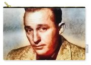 Bing Crosby, Hollywood Legend By John Springfield Carry-all Pouch