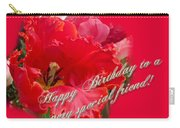 Birthday Special Friend - Red Parrot Tulip Carry-all Pouch
