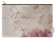 Birthday Wishes - Candles, Crystal And Roses Carry-all Pouch