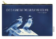 Blue Birds Quotes Carry-all Pouch