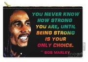 Bob Marley Quote Carry-all Pouch