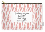 Bohemian Feathers Coral  Kindness Is Free Carry-all Pouch