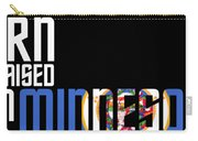 Born And Raised In Minnesota Birthday Gift Nice Design Carry-all Pouch
