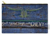 Built Ford Tough With Chevy Stuff Carry-all Pouch