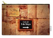 Calle Del 5 De Mayo - Street Sign, Oaxaca Carry-all Pouch