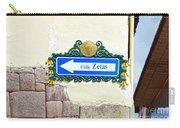 Calle Zetas Sign, Cusco, Peru Carry-all Pouch