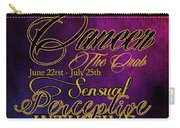 Cancer Carry-all Pouch by Mamie Thornbrue