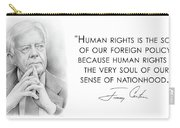 Carter On Human Rights Carry-all Pouch