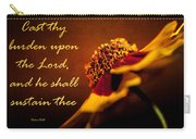 Cast Thy Burden Upon The Lord Carry-all Pouch