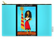 Catalan Lady / La Ramona Carry-all Pouch