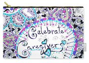 Celebrate Caregivers Carry-all Pouch