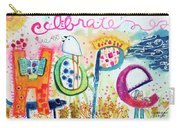 Celebrate Hope #2 Carry-all Pouch