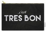 C'est Tres Bon Carry-all Pouch