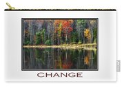 Change Inspirational Poster Art Carry-all Pouch by Christina Rollo