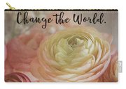 Change The World Carry-all Pouch