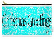 Christmas Greetings Snow Carry-all Pouch