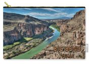Cliff View Of Big Bend Texas National Park And Rio Grande Text Big Bend Texas Carry-all Pouch
