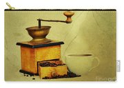 Coffee Mill And Cup Of Hot Black Coffee Carry-all Pouch