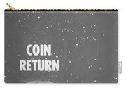 Coin Return Carry-all Pouch