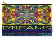 Colorful Dreams Motivational Artwork By Omashte Carry-all Pouch