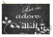 Come Let Us Adore Him Chalkboard Artwork Carry-all Pouch