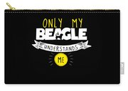 Beagle Design Only My Beagle Understands Me Carry-all Pouch