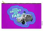 Cool, Groovy And Fab Carry-all Pouch
