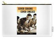 Cover Coughs Cover Sneezes Carry-all Pouch