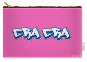 Cra Cra Tee Carry-all Pouch