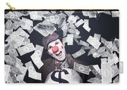 Crazy Clown Excited To Hold A Bag Of Money Carry-all Pouch