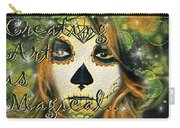 Creating Art Is Magical Carry-all Pouch
