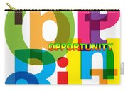 Creative Title - Opportunity Carry-all Pouch