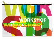 Creative Title - Workshop Carry-all Pouch