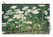 Daisies Quote Carry-all Pouch