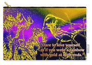 Dare To Love Yourself Carry-all Pouch
