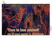 Dare To Love Yourself On National Selfie Day Carry-all Pouch