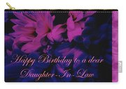 Daughter-in-law Birthday Card        Chrysanthemum Carry-all Pouch
