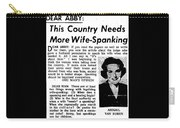 Dear Abby Country Needs More Wife Spanking Carry-all Pouch