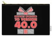 designcandy180418RecentlyUpgradedToVersion404 Carry-all Pouch