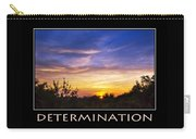 Determination Inspirational Motivational Poster Art Carry-all Pouch by Christina Rollo