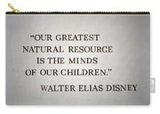 Disney World Our Greatest Natural Resource Signage Carry-all Pouch