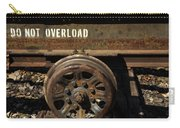 Do Not Overload Carry-all Pouch