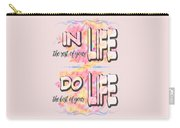 Do The Best Of Your Life Inspiring Typography Carry-all Pouch