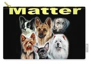Dog Lives Matter Carry-all Pouch