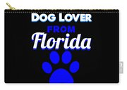 Dog Lover From Florida Carry-all Pouch