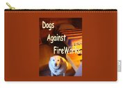 Dogs Against Fireworks Carry-all Pouch