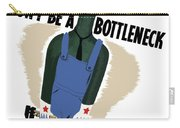 Don't Be A Bottleneck - Beat The Promise Carry-all Pouch