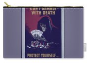 Don't Gamble With Death Carry-all Pouch