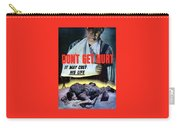Don't Get Hurt It May Cost His Life Carry-all Pouch