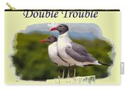 Double Trouble 2 Carry-all Pouch